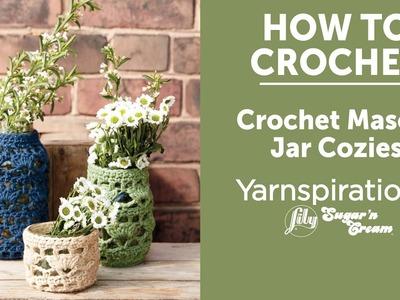 How to Crochet Jar Cozies: Crochet Mason Jar Cozies