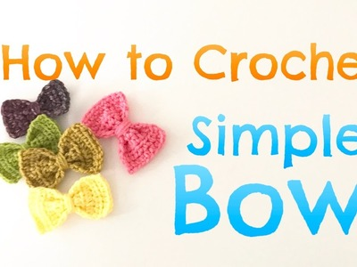 How to Crochet Simple Bow