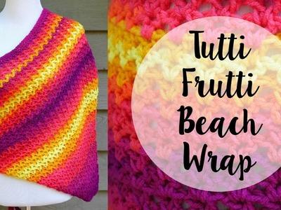 How To Crochet the Tutti Frutti Beach Wrap, Episode 423