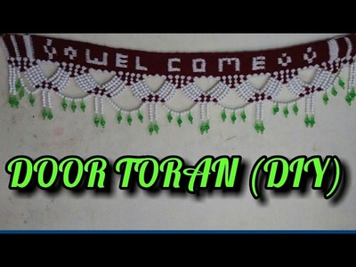 How To Design A Door Toran (DIY)