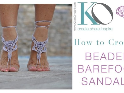 How to Make Beaded Crochet Barefoot Sandals Boho Summer Gift SLOWER for Beginners