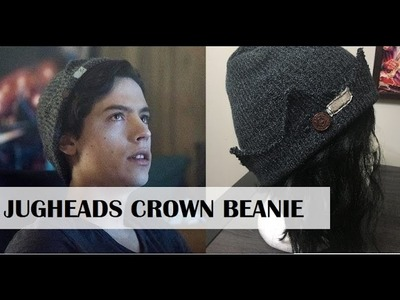 How to Make Jughead's Crown Beanie From Riverdale!