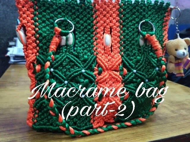 How to make Macrame bag (silk cord) (Part 2)