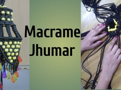 How to make macrame Jhumar tutorial-DIY
