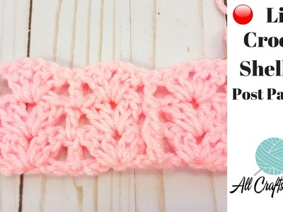 ???? LIVE: learn To crochet Posts And Shells Pattern