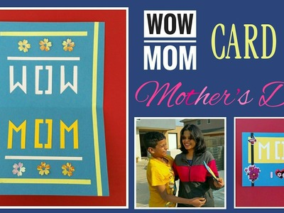 WOW MOM Card for Mother's Day - DIY Tutorial by Paper Folds