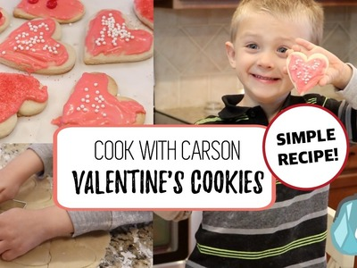 EASY Valentine's Cookies with Carson! ????