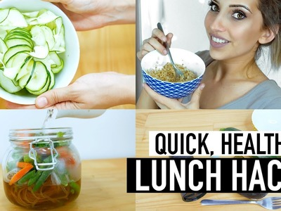 HEALTHY LUNCH HACKS   QUICK EASY LUNCH IDEAS FOR WORK SCHOOL + HOME