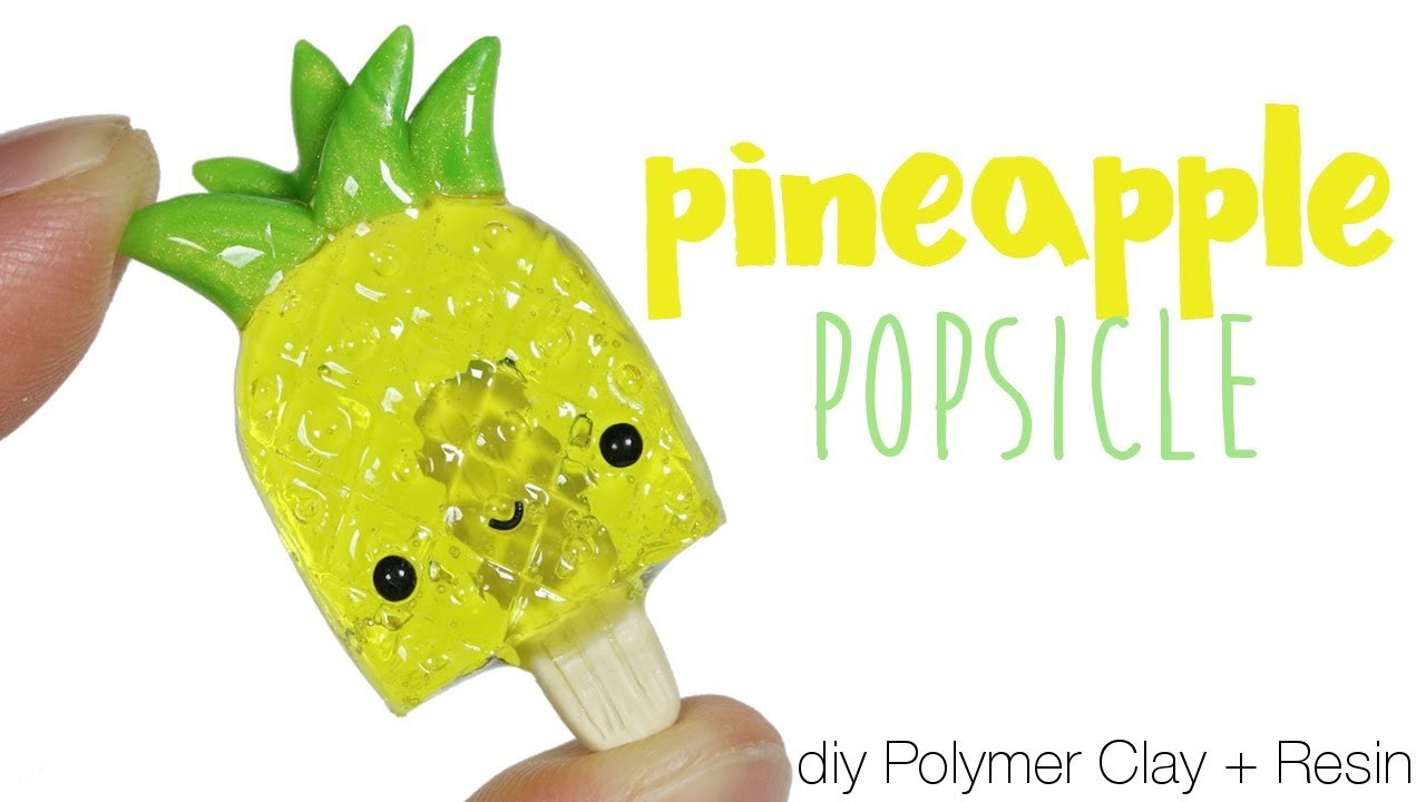 How to DIY Pineapple Popsicle Polymer Clay Resin Tutorial