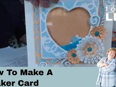 How to make a Shaker Card - Tonic Live Papercraft Tutorial Show No.17