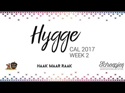 Hygge CAL week 2 - English UK Terms - Right handed - Scheepjes CAL 2017