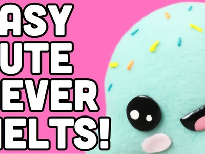 Make the CUTEST Ice cream ,NEVER MELTS! Kawaii crafts original and creative .