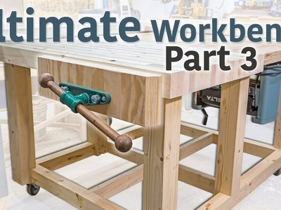 Double Flip Top Workbench -  Vice and Handles (Part 3 of 3)