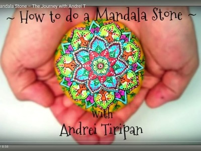 How to do a Mandala Stone – The Journey with Andrei T