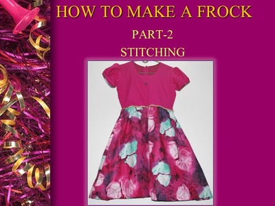 How to make a Frock_Part 2_Stitching