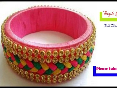 How to make silk thread bangles with gold drop chain  |  multi color threads