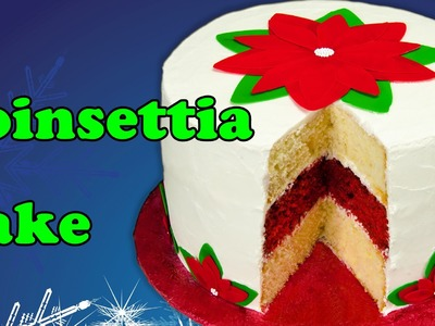 Poinsettia Christmas Cake with Icing Sheet Flower Decorations from Cookies Cupcakes and Cardio