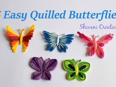 5 Easy Quilled Butterflies. Quilling Butterfly. DIY Butterfly