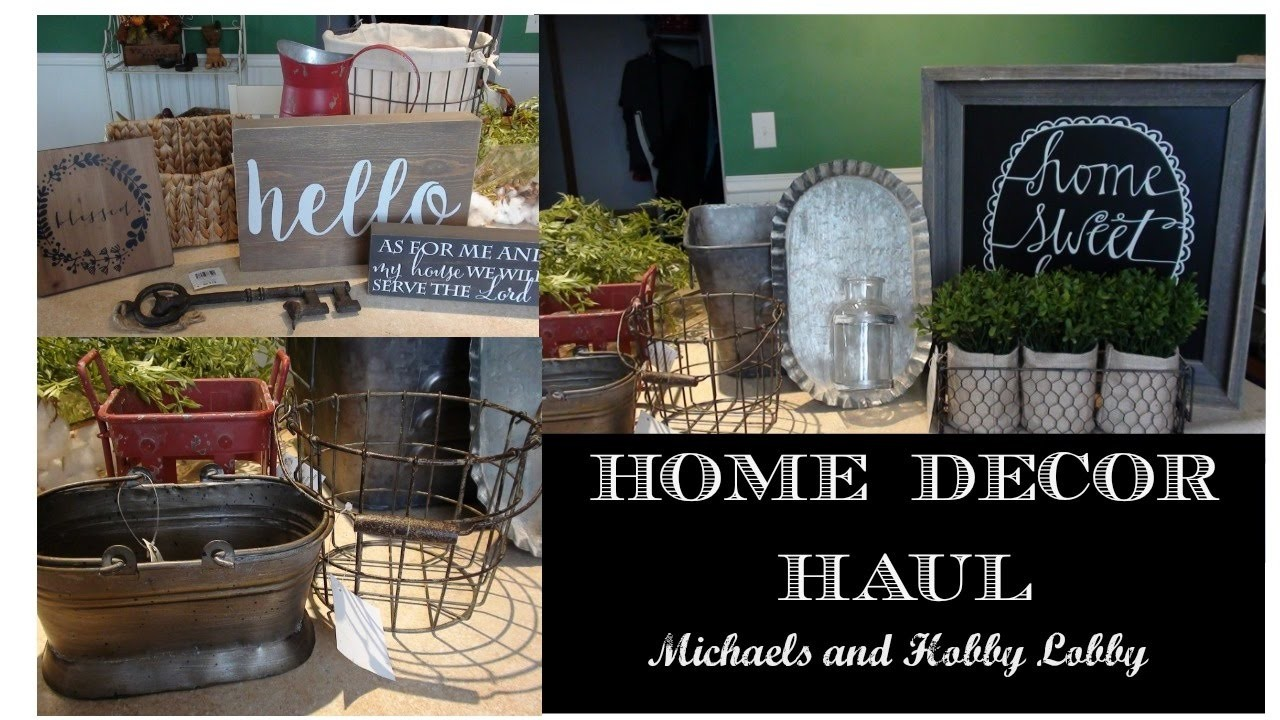 Home Decor Haul Farmhouse Style Michaels And Hobby Lobby My Crafts And Diy Projects