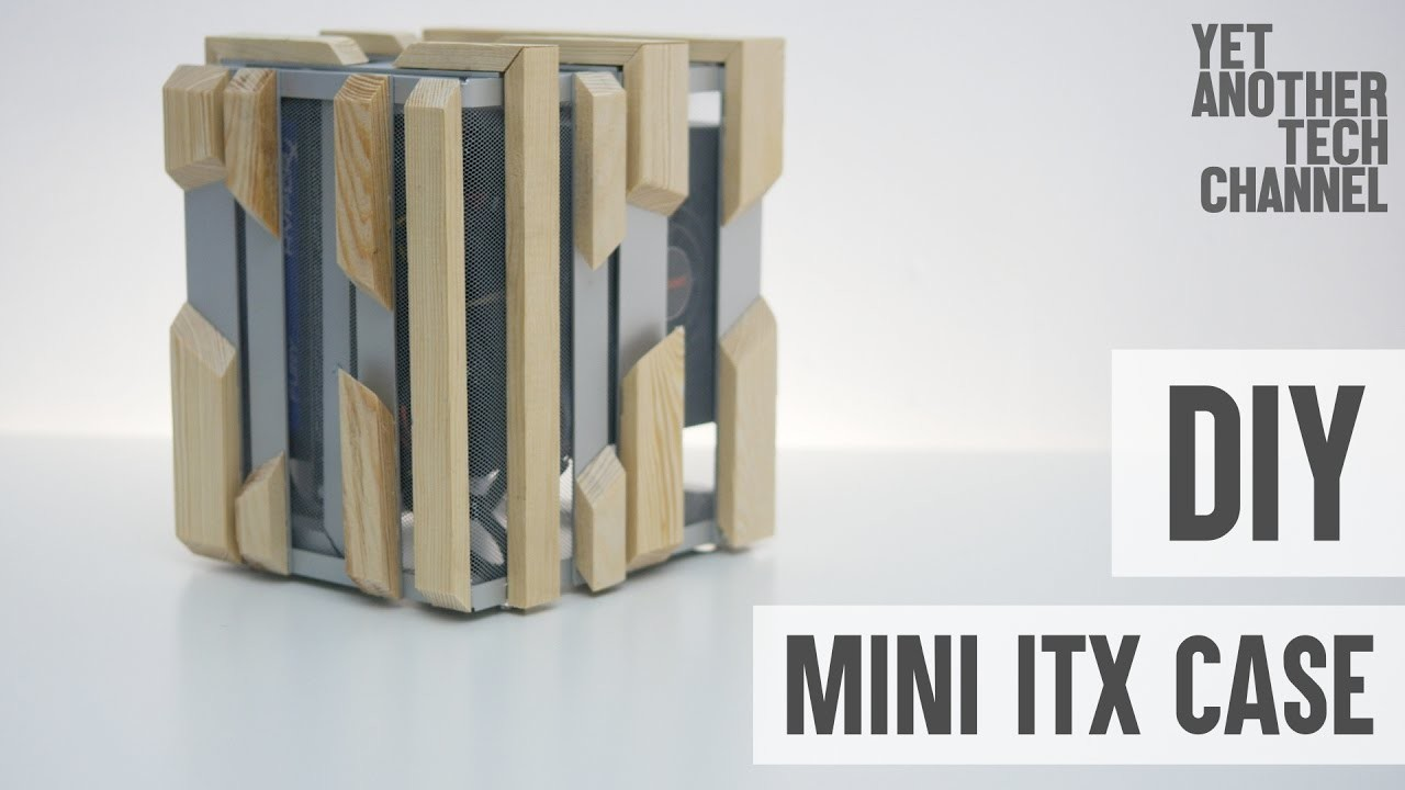 How To Make A Mini ITX Computer Case My Crafts And DIY