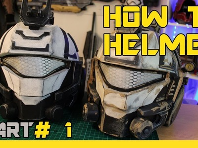 HOW TO:  TITANFALL 2 Pulse Blade Pilot helmet Cosplay Prop - Part 1