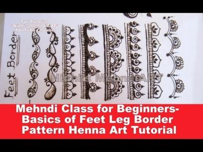 Mehndi Class for Beginners- Basic TIPS of Feet Leg Border Pattern Henna Art Tutorial