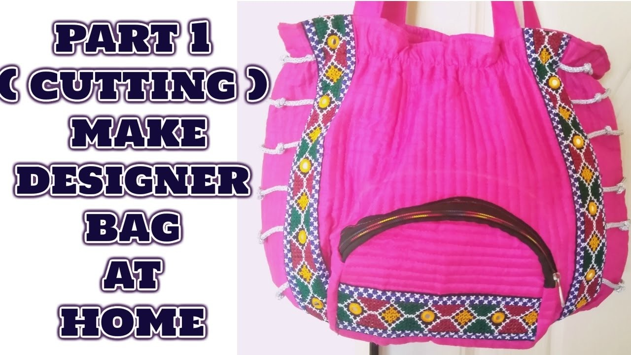 Part 1 cutting most easy way to make handicrafted designer bag at home in hindi for How to make designer bags at home