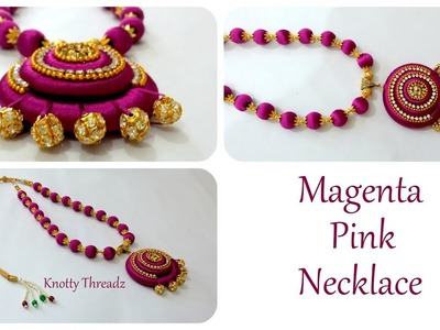 Silk Thread Jewelry   Making Of Magenta Pink Necklace with Stone Balls Pendant   knottythreadz.com