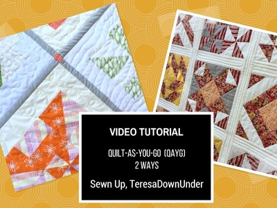 Video tutorial: Quilt-as-you-go 2 ways - quick and easy quilting