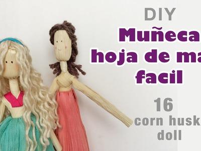 Como hacer muneca hoja de maiz 16.how to make a Corn husk doll.hojas de totomoxtle
