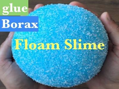 DIY How To Make Super Crunchy Floam Slime!! Easy No Glue, No Borax Satisfying Slime Recipes