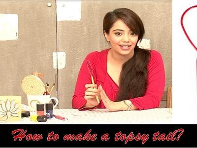 FOMO - How To Make A Topsy Tail (Hindi)