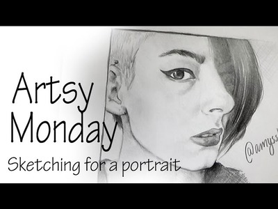 How I Sketch For A Portrait + My Thoughts On Tracing