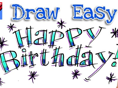 How to draw Happy Birthday  Real Easy for kids and beginners