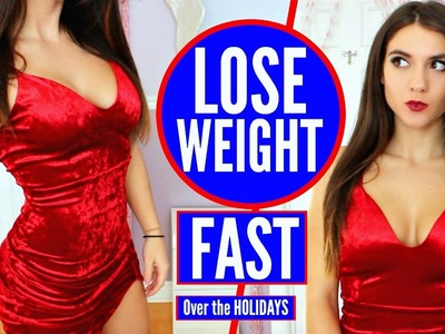 How to LOSE WEIGHT During The Holidays FAST !! FIT PEOPLE Hacks