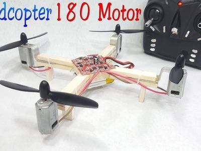 How to make a RC Quadcopter Using 180 motor