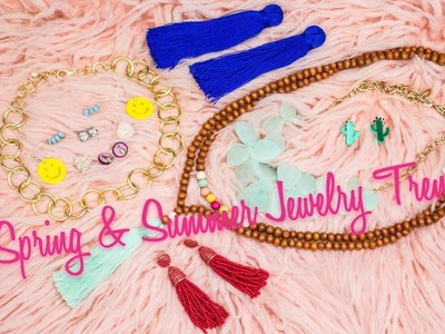 Spring & Summer Jewelry Trends 2017