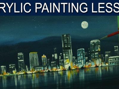 Acrylic Painting Lesson | City Moonlight by JM Lisondra