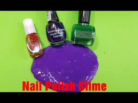 DIY Nail Polish Slime!! How to make Slime with Nail Polish!! No Borax