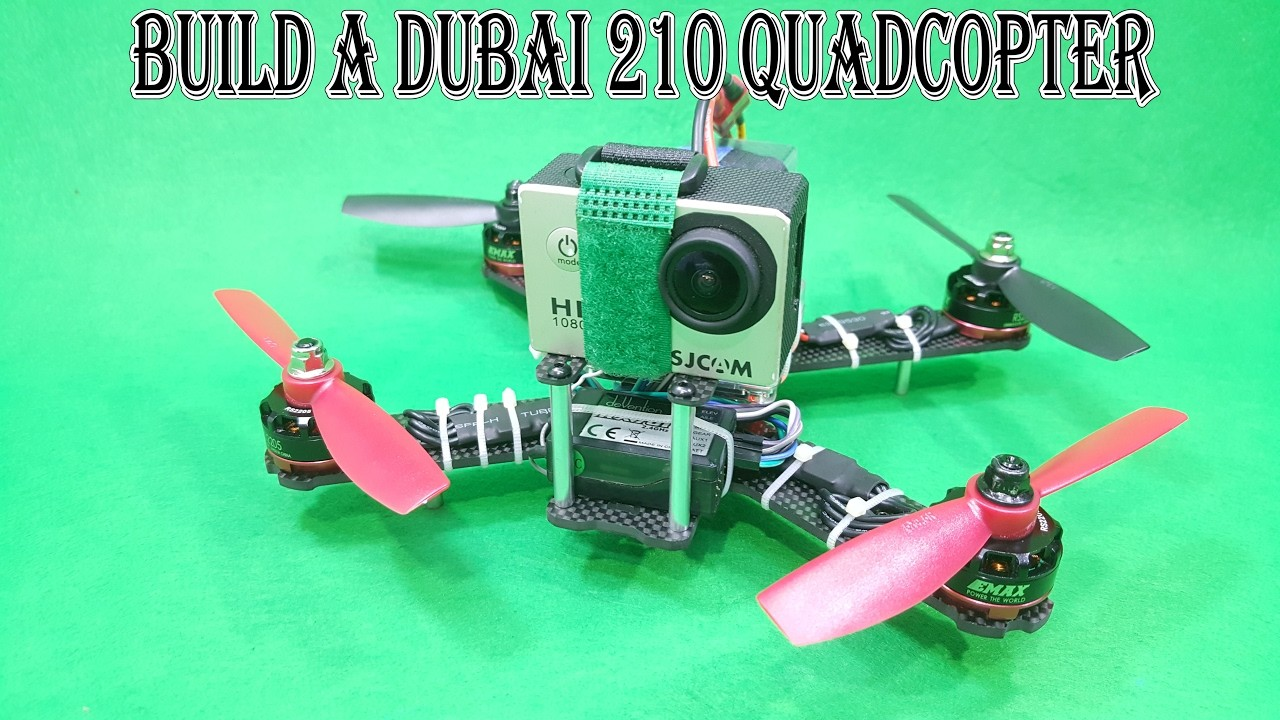 How To Build a Dubai 210 Racer Quadcopter