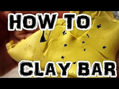 How to Clay Bar and Wax Your Car by Hand