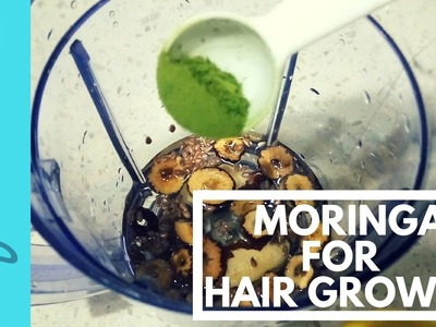 How to Use Moringa for Hair Growth