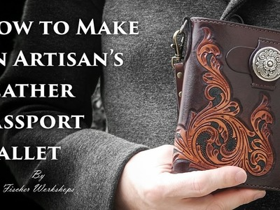 Artisan's Leather Passport Wallet Tutorial (Full HD) by Fischer Workshops