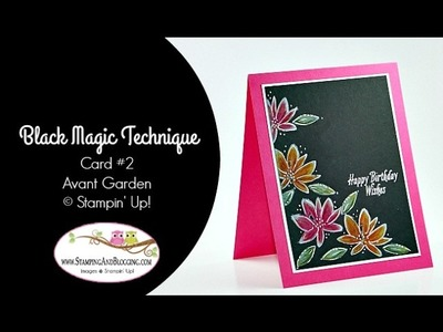 Black Magic Technique with Avant Garden Stampin' Up!