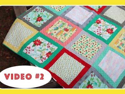Blox Quilt Along with The Crafty Gemini - Video #2 of 3
