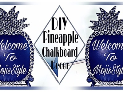 DIY Dollar Tree Pineapple ???? Chalkboard Decor