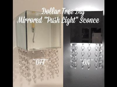 "Dollar Tree Diy Mirrored Crystal ""Push Light"" Sconce."