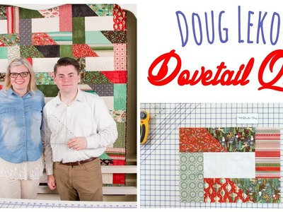 Dovetail Quilt by Doug Leko Featuring Jolly Bar Friendly for Fat Quarter Shop