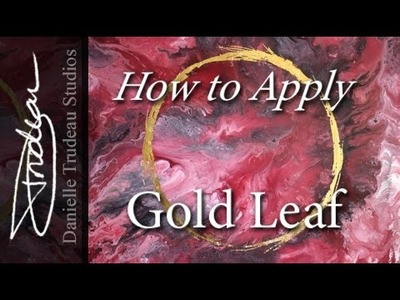 Gold Leaf Tutorial - How to Apply Gold Leaf