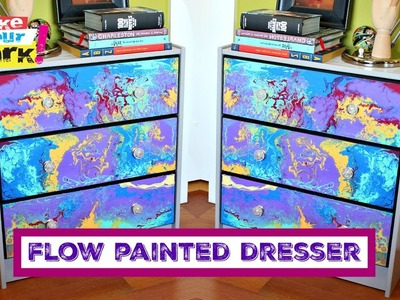 How to: Flow Painted Dresser
